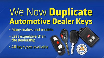 we now duplicate automotive dealer keys